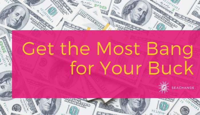 Get the Most Bang for Your Buck (2)