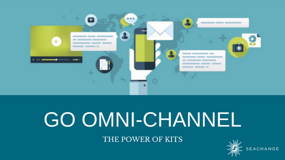 SeaChange - Go Omni-Channel