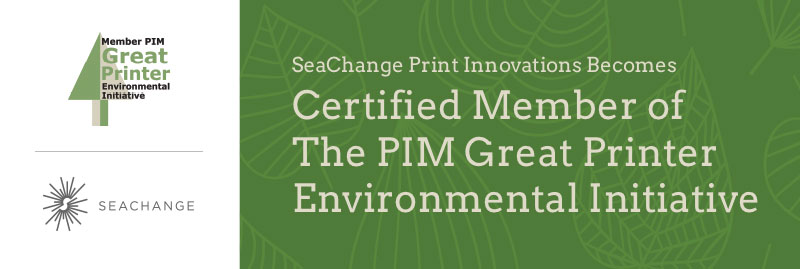 SeaChange becomes certified member of PIM Great Printer Environmental Initiative