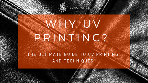 Ultimate Guide to UV Printing Blog (2)