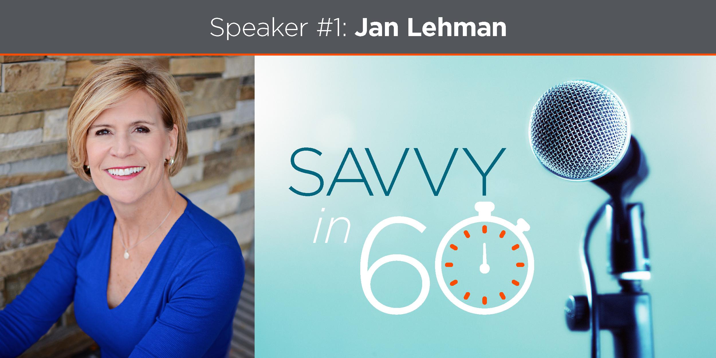 Savvy in 60 - Jan Lehman