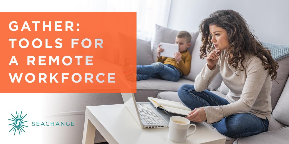 Gather-Remote Workforce