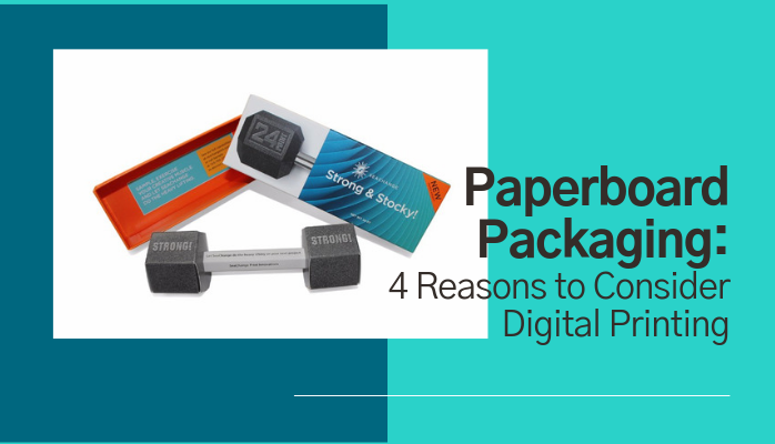 Paperboard Packaging_4 Reasons to Consider Digital Printing
