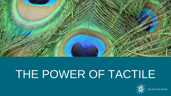 The Power of Tactile_Blog